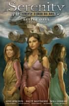 Serenity Volume 2: Better Days and Other Stories 2nd Edition ebook by Various,Joss Whedon
