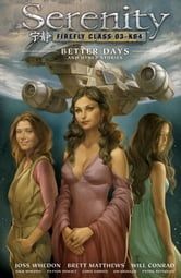Serenity Volume 2: Better Days and Other Stories 2nd Edition ebook by Various