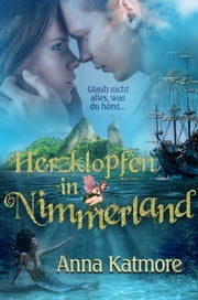 Herzklopfen in Nimmerland ebook by Anna Katmore