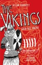 The Vikings and All That ebook by Allan Burnett, Scoular Anderson