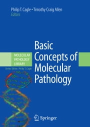 Basic Concepts of Molecular Pathology ebook by Philip T. Cagle,Timothy Craig Allen