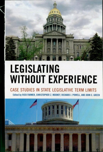 Legislating without experience ebook by 9780739157060 rakuten kobo legislating without experience case studies in state legislative term limits ebook by fandeluxe PDF