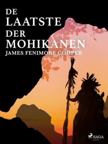 De laatste der Mohikanen ebook by James Fenimore Cooper