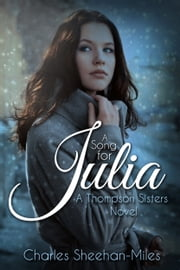 A Song for Julia ebook by Charles Sheehan-Miles