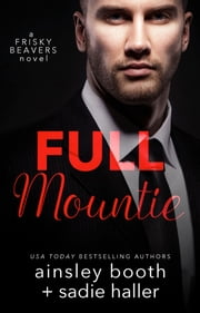 Full Mountie ebook by Ainsley Booth,Sadie Haller