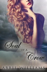 Soul of a Crow ebook by Abbie Williams