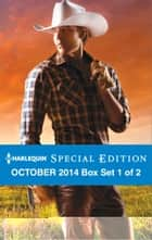 Harlequin Special Edition October 2014 - Box Set 1 of 2 - Texas Born\Diamond in the Ruff\The Rancher Who Took Her In ebook by Diana Palmer, Marie Ferrarella, Teresa Southwick