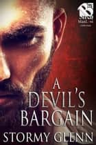 A Devil's Bargain ebook by Stormy Glenn