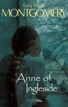 Anne of Ingleside ebook by Lucy Maud Montgomery