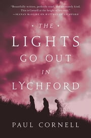 The Lights Go Out in Lychford eBook by Paul Cornell