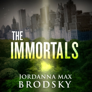 The Immortals audiobook by Jordanna Max Brodsky