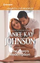 The Hero's Redemption ebook by Janice Kay Johnson