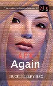 AFK, Again ebook by Huckleberry Hax