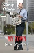 My Town ebook by Marty Gervais