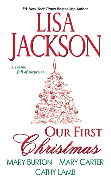 Our First Christmas 電子書籍 by Lisa Jackson,Mary Burton,Mary Carter,Cathy Lamb