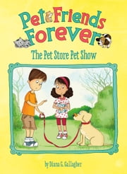 The Pet Store Pet Show ebook by Diana G Gallagher,Adriana Puglisi