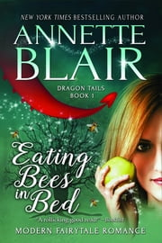 Eating Bees in Bed ebook by Annette Blair