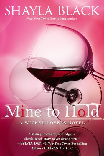 Mine to Hold ebook by Shayla Black