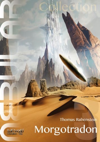 NEBULAR Collection 3 - Morgotradon - Episode 12 - 16 ebook by Thomas Rabenstein