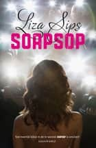 Soapsop ebook by Liza Sips