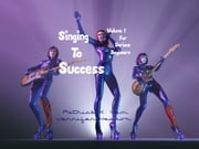 Singing To Success - Volume 1:For Serious Beginners ebook by Patrick K. Yam,Jennifer Hewson