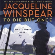 To Die but Once - A Maisie Dobbs Novel audiobook by Jacqueline Winspear