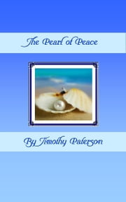The Pearl of Peace ebook by Timothy Paterson