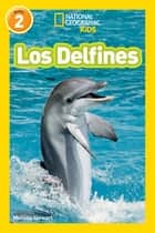 ebook National Geographic Readers Los Delfines (Dolphins) de National Geographic Kids