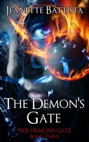 The Demon's Gate ebook by Jeanette Battista