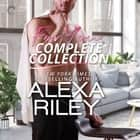 For You Complete Collection - Stay Close\Hold Tight\Don't Go audiobook by Alexa Riley