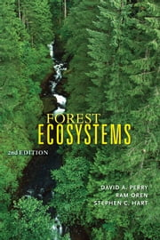 Forest Ecosystems ebook by David A. Perry,Ram Oren,Stephen C. Hart