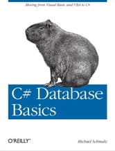 C# Database Basics ebook by Michael Schmalz
