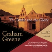 The Power and the Glory audiobook by Graham Greene