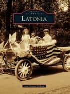 Latonia ebook by Lisa Curtiss Gillham