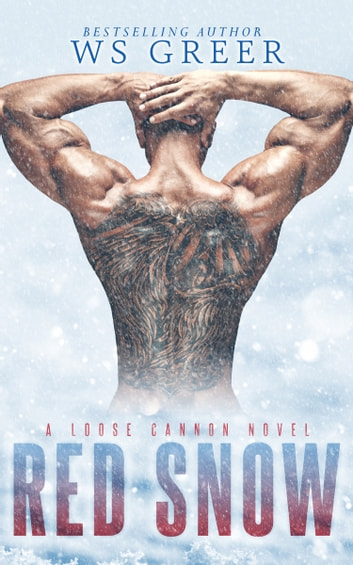 Red Snow (A Loose Cannon Novel) ebook by W.S. Greer