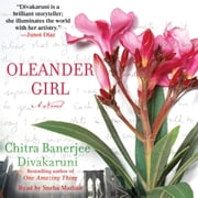 Oleander Girl - A Novel audiobook by Chitra Banerjee Divakaruni