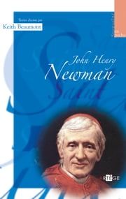 John Henry Newman eBook by Keith Beaumont