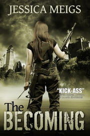 The Becoming ebook by Jessica Meigs