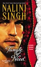 Tangle of Need - A Psy-Changeling Novel ebook by Nalini Singh