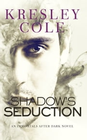 Shadow's Seduction ebook by Kobo.Web.Store.Products.Fields.ContributorFieldViewModel