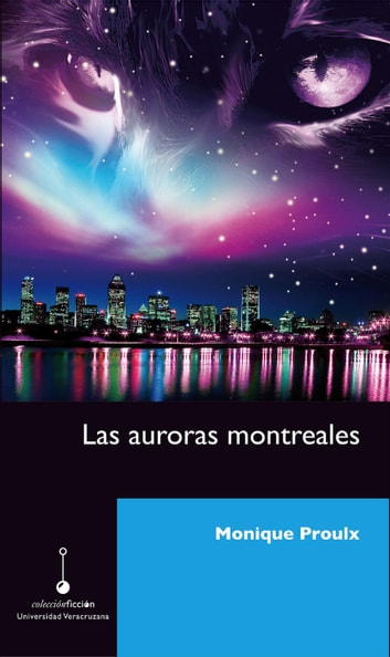 Las auroras montreales ebook by Monique Proulx