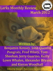 Larks Monthly Review, March 2012 ebook by Daniel Pool