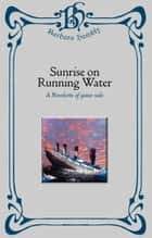 Sunrise on Running Water ebook by Barbara Hambly