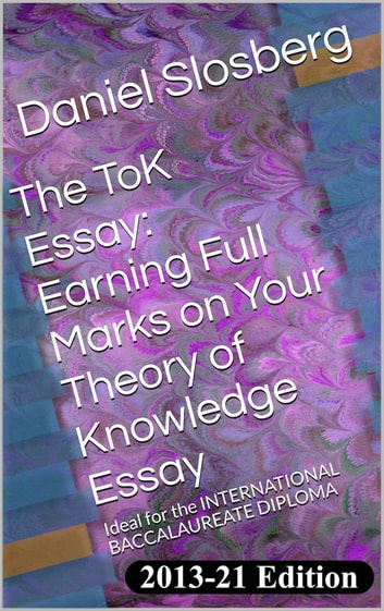 The Tok Essay Earning Full Marks On Your Theory Of Knowledge Essay  The Tok Essay Earning Full Marks On Your Theory Of Knowledge Essay  Ideal  For Essay For Students Of High School also Cheap Online Writing Services  Www Oppapers Com Essays