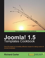 Joomla! 1.5 Templates Cookbook ebook by Richard Carter