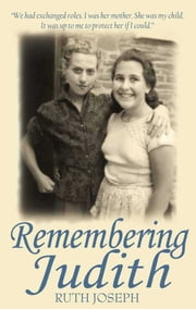 Remembering Judith ebook by Ruth Joseph