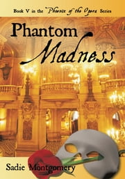 Phantom Madness ebook by Sadie Montgomery