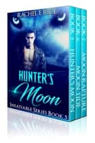 Hunter's Moon Insatiable Series ebook by