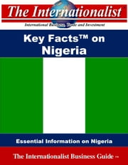 Key Facts on Nigeria - Essential Information on Nigeria ebook by Patrick W. Nee