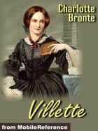 Villette (Mobi Classics) ebook by Charlotte Bronte